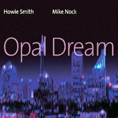 Howie Smith: Opal Dream