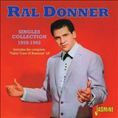 Ral Donner: Singles Collection 1958-1962