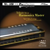 Yat-Chiu Leung and His Harmonica Ensemble: Tribute to a Harmonica Master