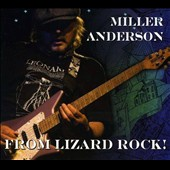 Miller Anderson: From Lizard Rock! [Digipak] *