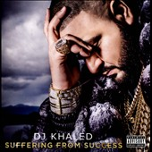 DJ Khaled: Suffering from Success [PA]