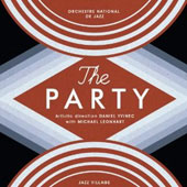 Daniel Yvinec/Orchestre National de Jazz: The  Party [Digipak]