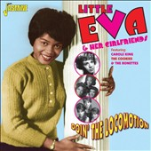 Little Eva/Little Eva & Her Girlfriends: Doin' the Locomotion *