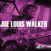 Joe Louis Walker: The Best of the Stony Plain Years [Slipcase] *