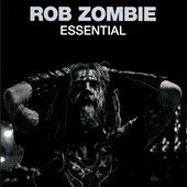 Rob Zombie: Essential *