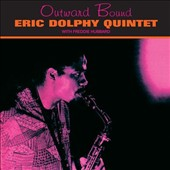 Eric Dolphy/Eric Dolphy Quintet: Outward Bound