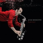 Jesse Bannister: Play Out
