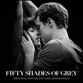 Original Soundtrack: Fifty Shades of Grey [Original Motion Picture Soundtrack] *