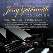 The Jerry Goldsmith Collection, Vol. 2: Piano Sketches