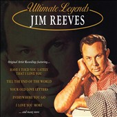 Jim Reeves: Ultimate Legends