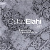 Ostâd Elâhi: Éveil/Awakening: The Art of Oriental Tanbur Lute