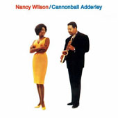 Nancy Wilson/Cannonball Adderley: Nancy Wilson & Cannonball Adderley