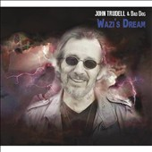 John Trudell: Wazi's Dream