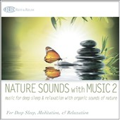 Akim Bliss: Nature Sounds With Music 2: Music for Deep Sleep and Relaxation