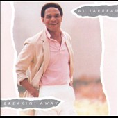 Al Jarreau: Breakin' Away [Expanded Edition]