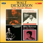 Walt Dickerson: Four Classic Albums: This Is Walt Dickerson/A Sense of Direction/Relativity/To My Queen *
