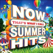 Various Artists: Now That's What I Call Summer Hits