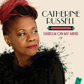 Catherine Russell: Harlem on My Mind [Digipak] *