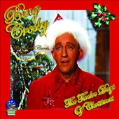 Bing Crosby: The Twelve Days of Christmas/Radio Broadcast *