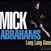 Mick Abrahams: Long Long Gone