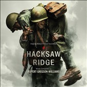 Rupert Gregson-Williams: Hacksaw Ridge [Original Motion Picture Soundtrack]