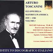 Arturo Toscanini - The Years of Maturity in America 1929-46