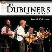 The Dubliners: The Dubliners with Luke Kelly: Special Collection