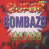 Various Artists: Super Bombazo Bailable