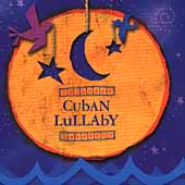 Various Artists: Cuban Lullaby