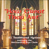 Metropolitan Boys Choir: How Great Thou Art
