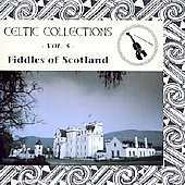 Various Artists: Fiddles of Scotland: Celtic Collections, Vol. 5