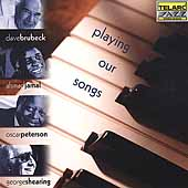 Dave Brubeck: Playing Our Songs