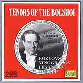 Tenors of the Bolshoi / Kozlovsky, Vinogradov, Lemeshev, etc