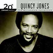 Quincy Jones: 20th Century Masters - The Millennium Collection: The Best of Quincy Jones