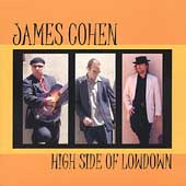 James Cohen: High Side of Low Down