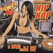 DJ Def: Power 96 Presents Hip Hop, Vol. 1: In Da Mix with DJ Def
