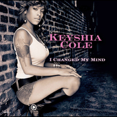Keyshia Cole: I Changed My Mind [Single]