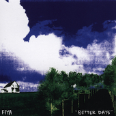 Fiya: Better Days