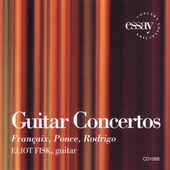 Fran&#231;aix, Ponce, Rodrigo: Guitar Concertos / Fisk, et al