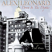 Alex Leonard: Down in the Depths: Interpretations of Cole Porter
