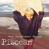 Jaye Christopher Hanson: Piscean War