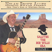 Nolan Bruce Allen: Salutes the Bob Wills Era, Vol. 2