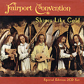 Fairport Convention: Shines Like Gold (+ Bonus CD)