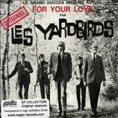 The Yardbirds: For Your Love [Single] [Single] [Remaster]