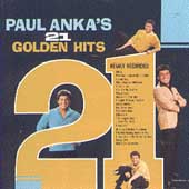 Paul Anka: 21 Golden Hits