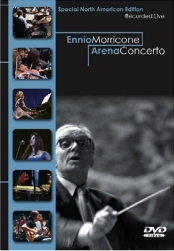 Ennio Morricone - Arena Concerto / Live from the Arena in Verona, Italy [DVD]