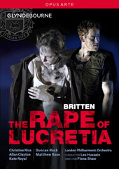 Britten: The Rape of Lucretia / Christine Rice, Allan Clayton, Kate Royal, Duncan Rock, Matthew Rose, Michael Sumuel. London PO, Hussain (live, at Glyndebourne, 2016) [DVD]