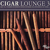 Various Artists: Cigar Lounge, Vol. 3