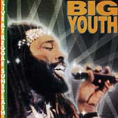 Big Youth: Live at Reggae Sunsplash