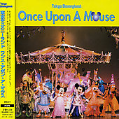 Various Artists: Tokyo Disneyland: Once Upon a Mouse